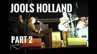 Jools Holland live in Morecambe 1994 (Part 2)
