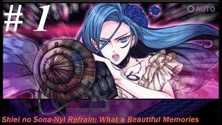 Shiei no Sona-Nyl Refrain: What a Beautiful Memories Part 1