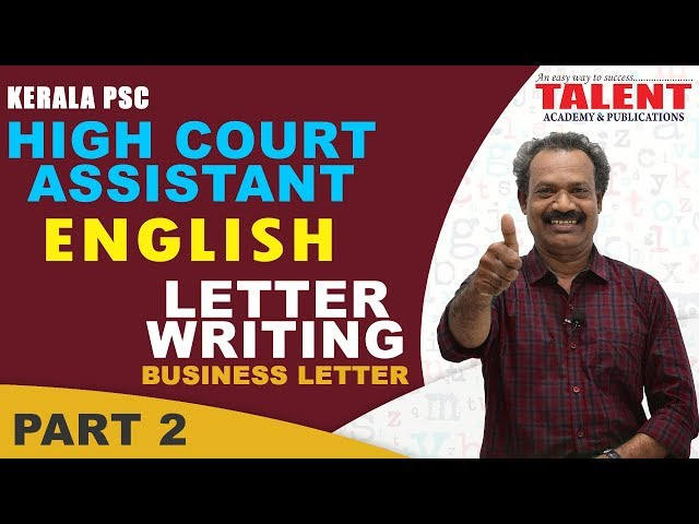 Kerala PSC English Descriptive for High Court Assistant Exam 2018 | Letter Writing | Part 2
