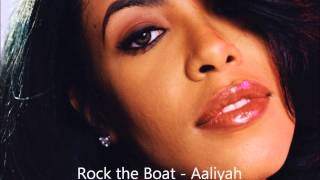 Aaliyah - Rock the Boat (Audio Only)