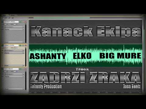 Kanack Ekipa - Zadrzi zraka ( Zuco Beatz ) 2013