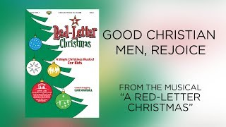 Good Christian Men, Rejoice (Lyric Video) | A Red-Letter Christmas [Simple Christmas Kids]