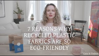 7 reasons why recycled plastic fabrics are so eco-friendly