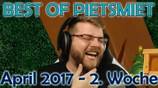 BEST OF PIETSMIET [FullHD|60fps] - April 2017 - 2. Woche