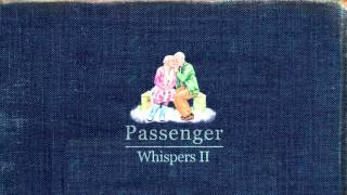 Passenger - Strangers (Audio)