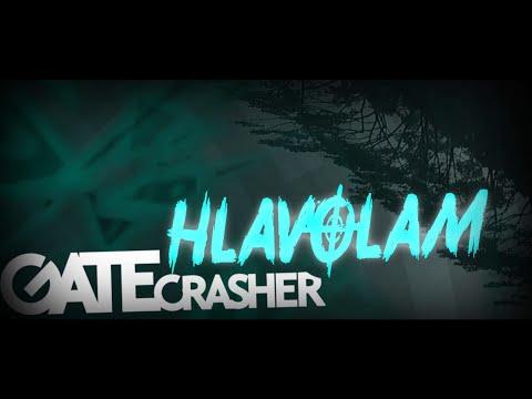 Gate Crasher - GATE Crasher - Hlavolam (Lyric Video)