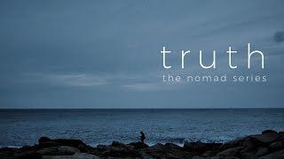 Truth | Nomad Series