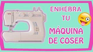 Como PONER EL HILO a la máquina de coser casera {FÁCILMENTE} 😊