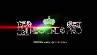 Xurshid Maxmudov Bilaman edit radio