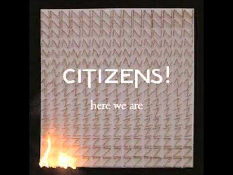 Citizens! - Let's Go All The Way