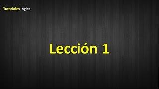 Aprenda Ingles escuchando leccion 1