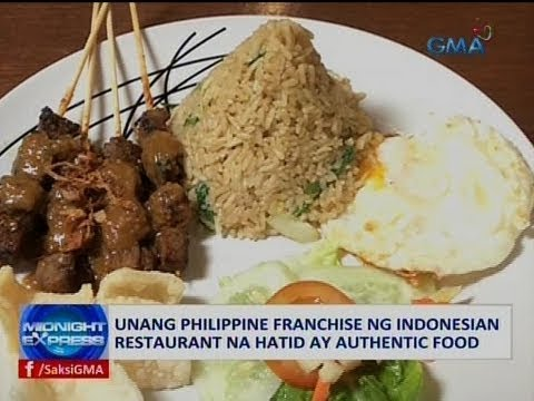 Saksi: Unang Philippine Franchise Ng Indonesian Restaurant Na Hatid Ay Authentic Food
