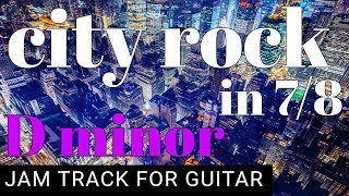 City Rock in 7/8 Time Backing Track For Guitar in D minor (Dm)