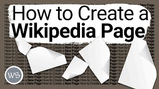 How to Create a New Wikipedia Page | Tutorial