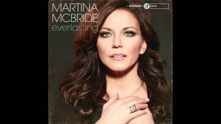 Martina McBride - What Becomes of the Brokenhearted (Audio)
