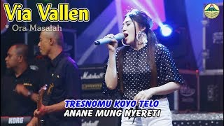 Via Vallen   Ora Masalah _ OM. Sera   |   Official Video
