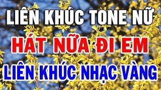 karaoke-nhac-song-bolero-tone-nu-dac-sac-lien-khuc-hat-nua-di-em-trong-hieu