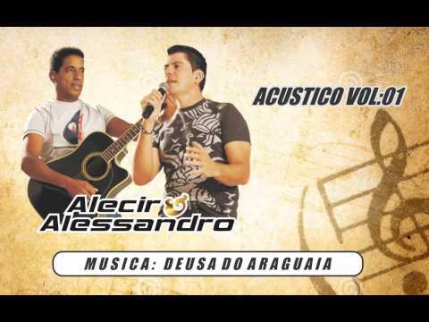 Deusa do Araguaia - Alecir e Alessandro