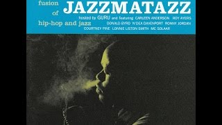 GURU  -  Jazzmatazz Volume: 1  ( Full Album )