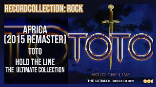 Toto   Africa (2015 Remastered Version) (HQ Audio)