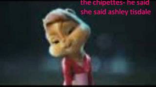 the chipettes- he said she said ashley tisdale