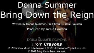 "Donna Summer - Bring Down the Reign LYRICS - SHM ""Crayons"" 2008"