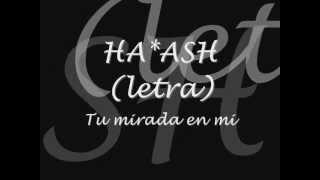 ha ash tu mirada en mi Ha*ash (letra)