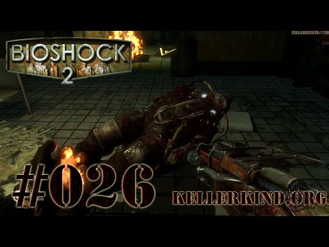 Bioshock 2 [HD|60FPS] #026 - Leb wohl Sinclair ★ Let's Play Bioshock 2
