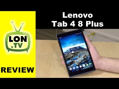 Lenovo Tab 4 8 Plus Android Tablet with 4G LTE Review – Under $230