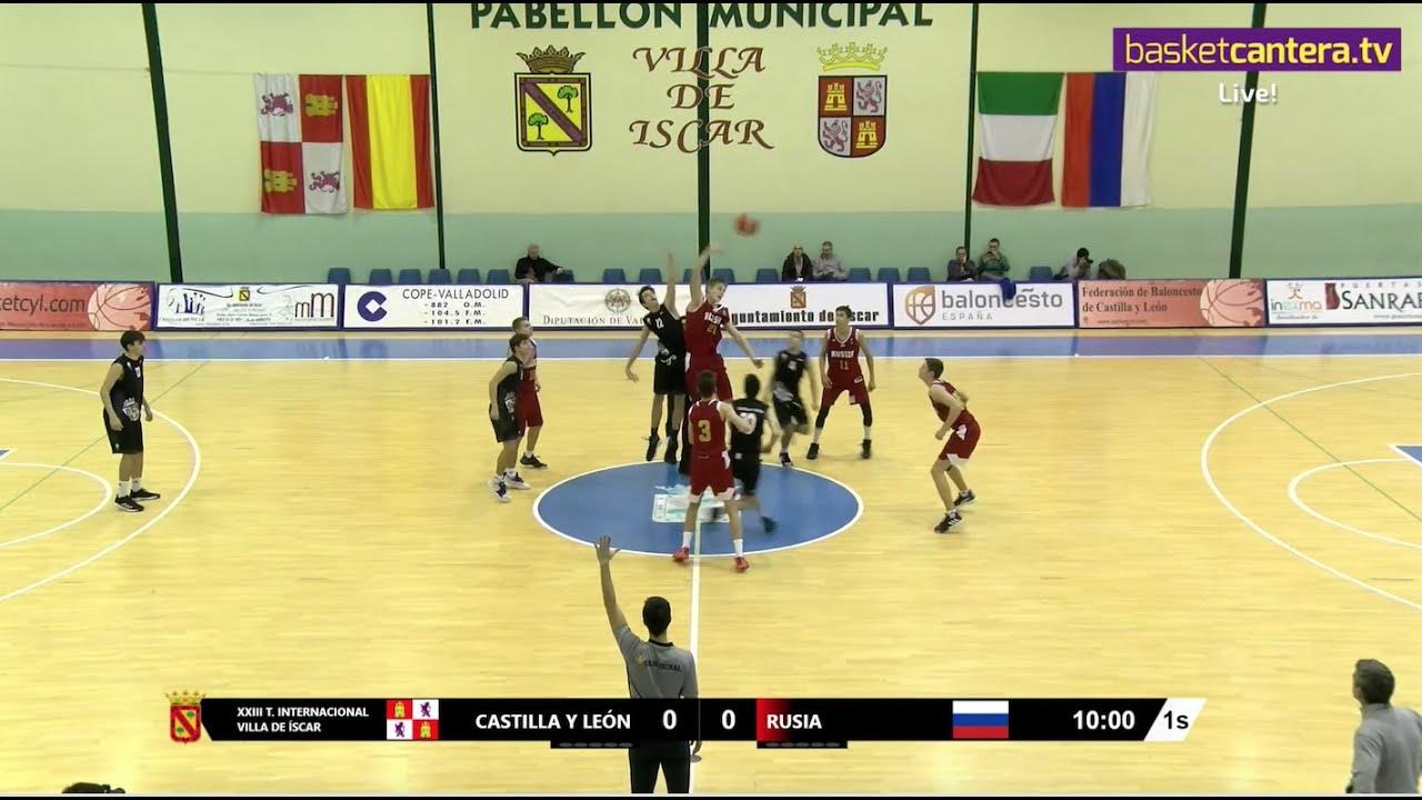 DIRECTO - U16M - CASTILLA Y LEÓN vs RUSIA. Torneo Internacional Cadete Íscar 2019 (BasketCantera.TV)
