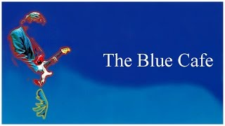 Chris Rea - The Blue Cafe (Extended Intro Version)