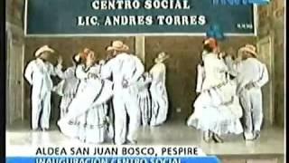 Grupo de Danza Aldea San Juan Bosco Pespire 14 09 2013 Parte 1