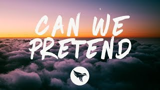 P!nk   Can We Pretend (Lyrics) Ft. Cash Cash