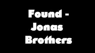 Found - Jonas Brothers (STUDIO VERSION) (LYRICS VIDEO)