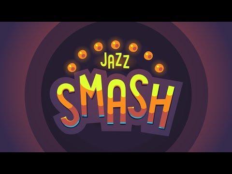 Jazz Smash βίντεο