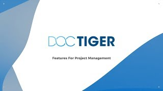 Doctiger Project Managment Industry Leading Features