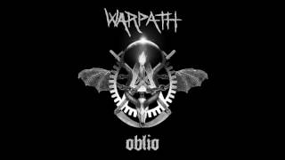 WARPATH - Oblio [2016]