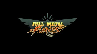 Fear the Coitus! - Full Metal Furies w/ Zeirof #6