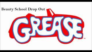 Grease - Beauty School Drop Out.wmv