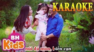 KARAOKE - Ba Mẹ Cho Con - Nhạc Thiếu Nhi Karaoek Beat Chuẩn