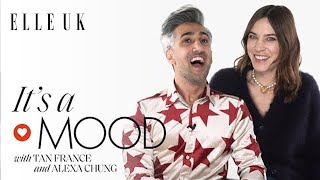 Alexa Chung And Tan France Delve Into Their Most Iconic Fashion Looks | It's A Mood