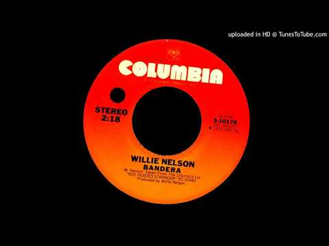 Bandera - Willie Nelson - 1975 - Special Reverb Version