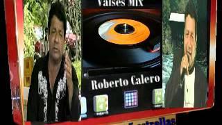 Vinces Visión VALSES MIX Roberto Calero