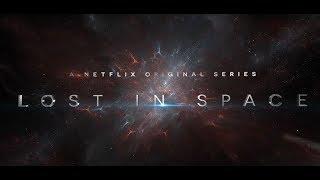 VLOG: т/с Затерянные в космосе (Lost in Space, Netflix)