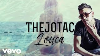 The Jota C - Louca (Lyric Video)