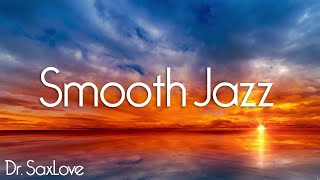 Smooth Jazz • 4 HOURS Smooth Jazz Saxophone Instrumental Music for Relaxation and Chilling Out