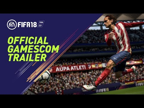 FIFA 18 | Official Gamescom 2017 Trailer (Blue Monday Mix) thumbnail