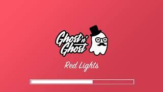 Ghost'n'Ghost - Red Lights