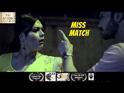 Miss Match - An Unusual Love Story | Award Winning Hindi Short Film | Six Sigma Films