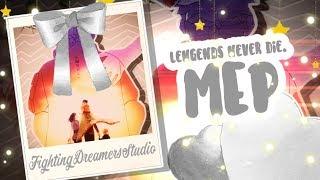 [FDS] Legends Never Die | Naruto MEP